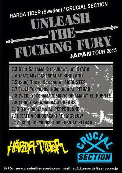 HARDA TIDER (Sweden)/CRUCIAL SECTION UNLEASH THE FUCKING FURY JAPAN TOUR 2015