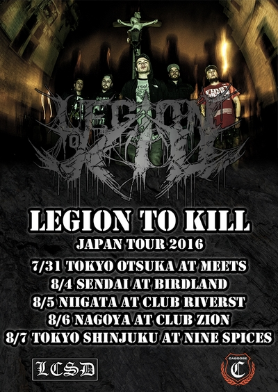 LEGION TO KILL JAPAN TOUR 2016