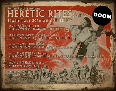 HERETIC RITES Japan Tour 2016 with SITHTER