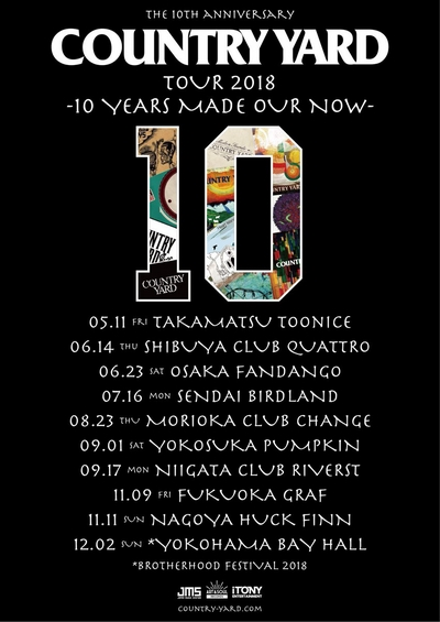 COUNTRY YARD[TOUR 2018 -10 YEARS MADE OUR NOW-]