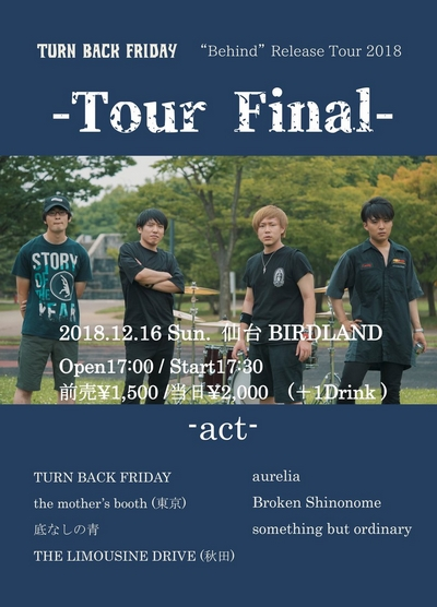 "TURN BACK FRIDAY ""Behind""Release Tour 2018 -Tour Final-"